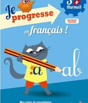 Je progresse en français 3e Harmos chez Auzou