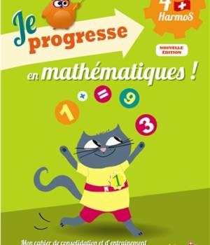 Je progresse en mathematiques 4e Harmos Auzou