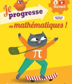 Je progresse en mathematiques 8e Auzou