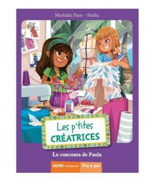 Les p'tites créatrices : le concours de Paola