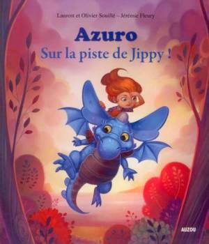 Azuro sur la piste de Jippy, Souillé, Auzou