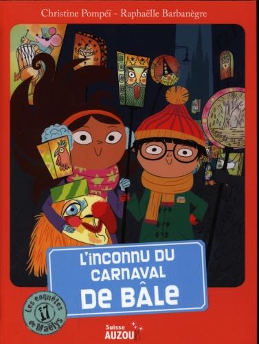 L'inconnu du Carnaval de Bâle