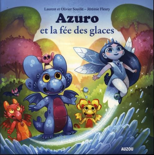 Azuro et la fée des glaces