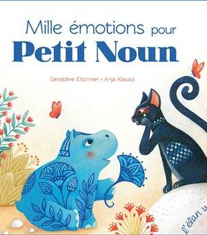 Mille émotions pour Petit Noun